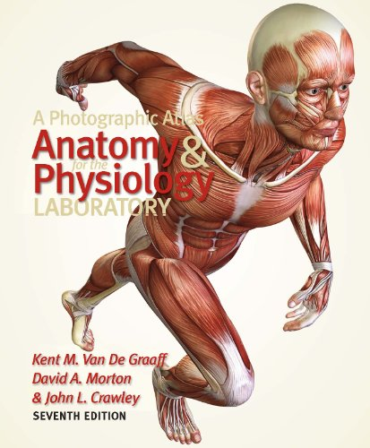 A Photographic Atlas for the Anatomy and Physiology Laboratory Seventh Edition (Color Atlas Microbiology)