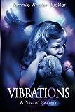 Vibrations - A Psychic Journey