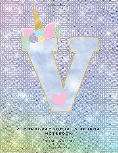 V: Monogram Initial V Journal Notebook For Unicorn Believers por Ashley Yeo