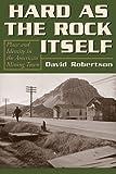 Hard as the Rock Itself, David Robertson, 0870818503