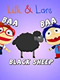 Baa baa black sheep song with lyrics - English Nursery Rhymes For Children - Sing With Lilli & Lars