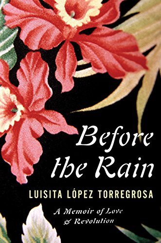 Read Online Before the Rain: A Memoir of Love and Revolution pdf