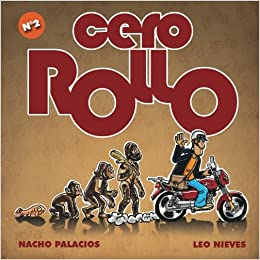 Cero Rollo 2 (Spanish Edition): Nacho Palacios, Leo Nieves: 9781500243982: Amazon.com: Books