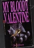 My Bloody Valentine, Jo Gibson, 0821748483