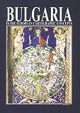 Bulgaria in the European Cartographic Concepts until XIX Century, Orachev, Atanas, 9545001356