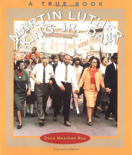 Martin Luther King, Jr., Day (True Books : Holidays)