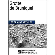 Grotte de Bruniquel: Les Grands Articles d'Universalis (French Edition)