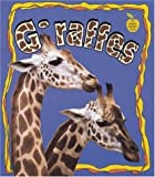 Giraffes, Bobbie Kalman and Greg Nickles, 0865057419