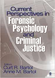 Current perspectives in forensic psychology and criminal