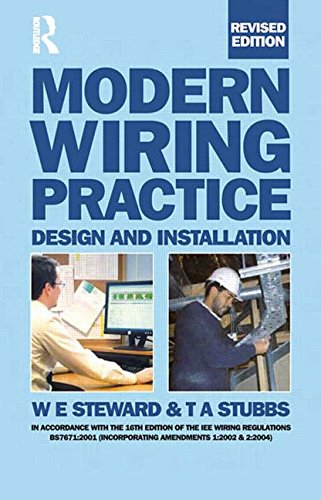 Modern Wiring Practice, Twelfth Edition: Design and Installation, Revised Edition