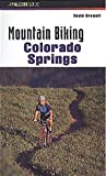 Mountain Biking Colorado Springs, David Crowell, 1560448229
