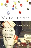 Napoleon's Buttons, Penny Le Couteur and Jay Burreson, 1585422207