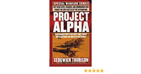 Project Alpha: Washington's Secret Military Operations in