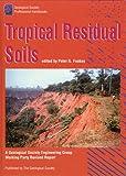 Tropical Residual Soils, P. Fookes, 1897799381