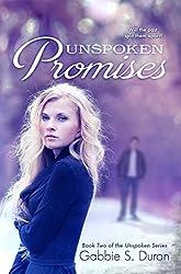 Unspoken Promises (Unspoken Series Book 2)