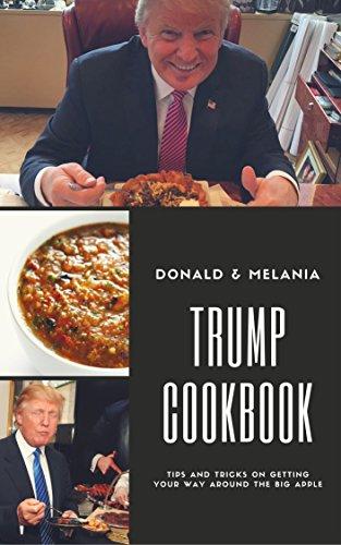 Donald and Melania Trump's Essential Recipe Favorites