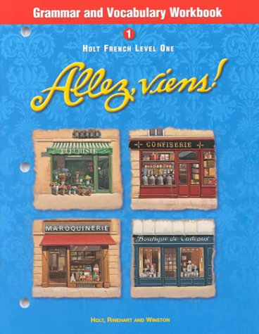 Holt Allez, viens!: Grammar and Vocabulary Workbook Level 1