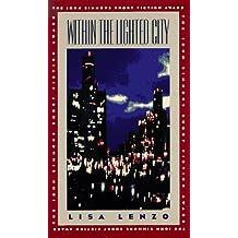 Within the Lighted City (Iowa Short Fiction Award)