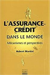 L'assurance-crédit dans le monde : Mécanismes et perspectives