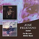 Souled/For My LoveMother Music /  Jose Feliciano