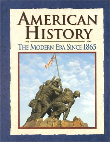 American History: The Modern Era Since 1865