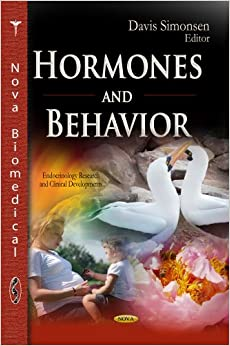 HORMONES BEHAVIOR (Endocrinology Research and Clinical Developments)