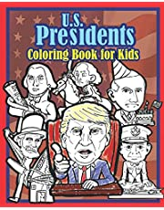 U.S. Presidents Coloring Book for Kids: A Fun Look at American History with Silly Caricatures to Color