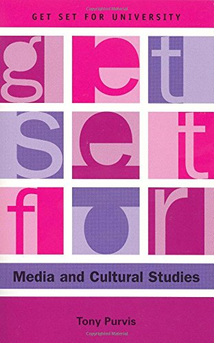 Get Set for Media and Cultural Studies (Get Set for University EUP)