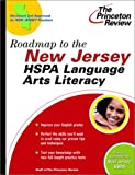 Roadmap to the New Jersey HSPA Language Arts Literacy, Princeton Review Staff, 0375764038