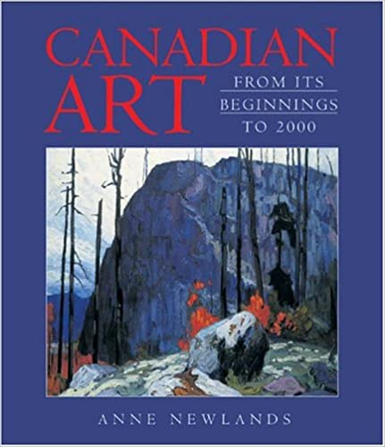 Book Canadian Art: From Its Beginnings to 2000