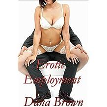 Dana Confesses: Erotic Employment