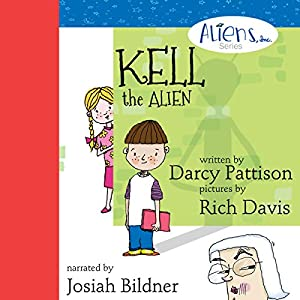 Kell, the Alien Audiobook
