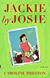 Jackie by Josie, Caroline Preston, 0684830779