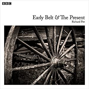 Early Belt and the Present Audiobook