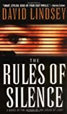 The Rules of Silence, David Lindsey, 0446612928