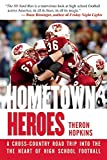 img - for Hometown Heroes: A Cross-Country Road Trip into the Heart of High School Football book / textbook / text book
