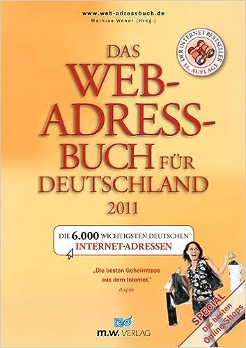 Das Web Adressbuch Für Deutschland 2011 Die 6000 Wichtigsten