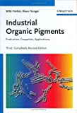 Industrial Organic Pigments : Production, Properties, Applications, Herbst, Willy and Hunger, Klaus, 3527305769