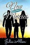 New Mercies: A Christian Romance