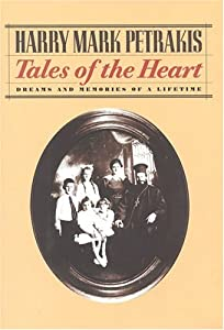 Tales of the Heart: Dreams and Memories of a Lifetime
