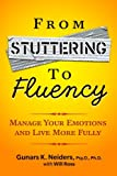 From Stuttering to Fluency: Manage Your Emotions and Live More Fully