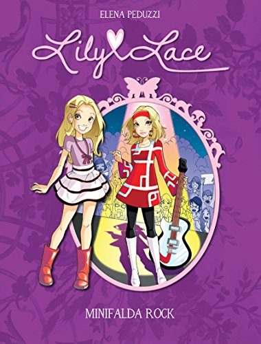 Amazon.com: Lily Lace. Minifalda Rock (Spanish Edition) eBook: Elena Peduzzi: Kindle Store