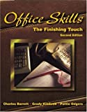 img - for Office Skills: The Finishing Touch by Charles Francis Barrett (1997-07-01) book / textbook / text book
