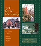 img - for A Taste of Ohio History: A Guide to Historic Eateries and Their Recipes (Taste of History) book / textbook / text book