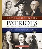 Extraordinary Patriots of the United States of America, Nancy Robinson Masters, 0516244043