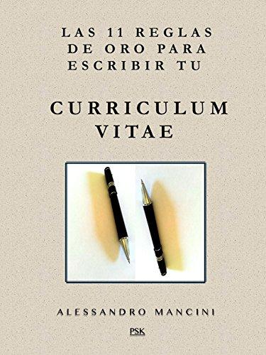 Amazon Com Las 11 Reglas De Oro Para Escribir Tu Curriculum Vitae