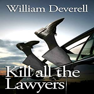 Kill All the Lawyers Audiobook