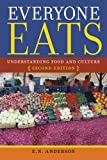 Everyone Eats, E. N. Anderson, 0814770142
