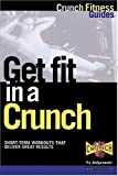 img - for Get Fit in a Crunch book / textbook / text book