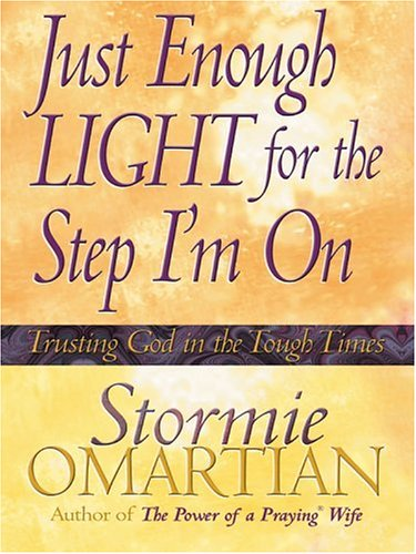 Just Enough Light For The Step I'm On (Christian Softcover Originals) PDF